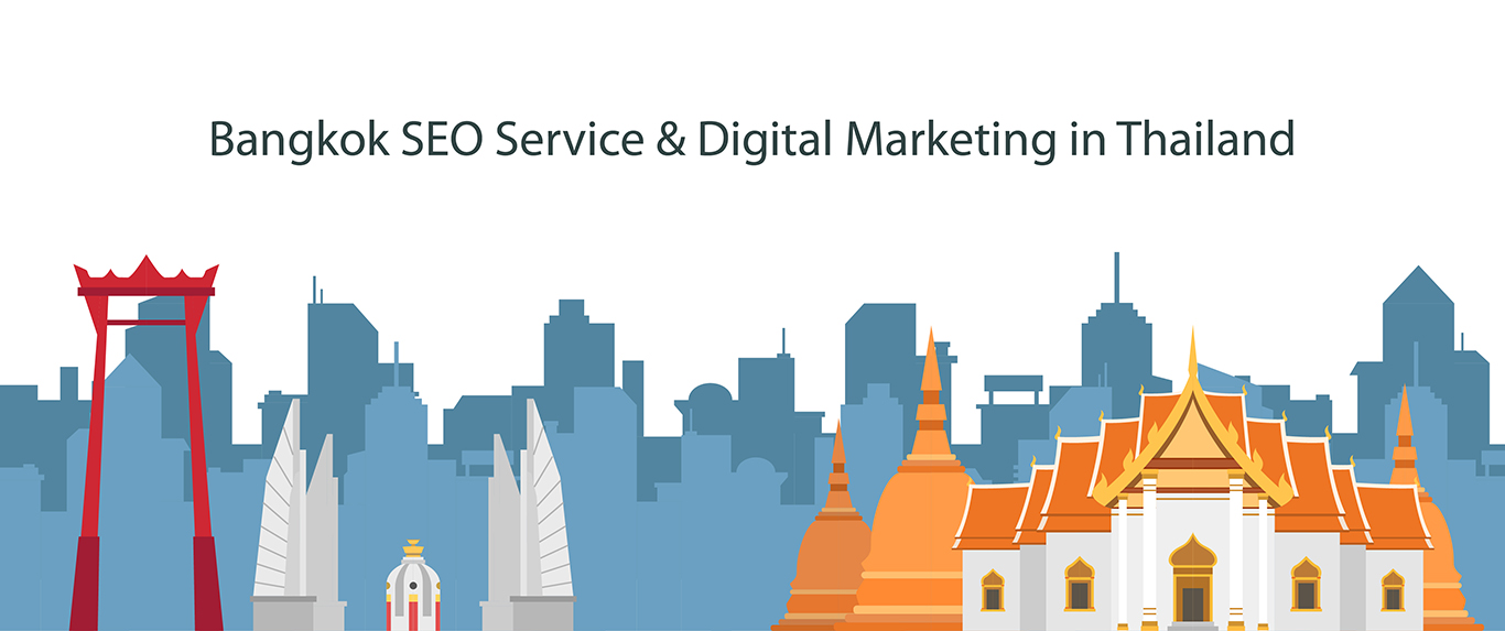 digital marketing and seo agency in Bangkok, Thailand